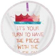Piece Of Cake- Card Round Beach Towel