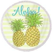 Pineapple Aloha Tropical Fruit Of Welcome Hawaii Round Beach Towel