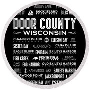 Places Of Door County On Black Round Beach Towel by Christopher Arndt