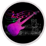 Round Beach Towel featuring the digital art Play 5 by Guitar Wacky