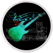 Round Beach Towel featuring the digital art Play 4 by Guitar Wacky