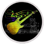 Round Beach Towel featuring the digital art Play 2 by Guitar Wacky