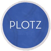 Plotz- Art By Linda Woods Round Beach Towel by Linda Woods