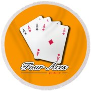 Poker Of Aces - Four Aces Round Beach Towel