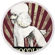Poodle Revolution Round Beach Towel
