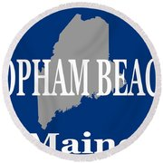 Round Beach Towel featuring the photograph Popham Beach Maine State City And Town Pride  by Keith Webber Jr