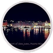 Round Beach Towel featuring the photograph Port Of San Juan Night Lights by DigiArt Diaries by Vicky B Fuller
