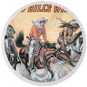 Poster For Buffalo Bill's Wild West Show Round Beach Towel