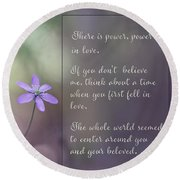 Round Beach Towel featuring the photograph Power In Love - Inspirational Art by Jordan Blackstone