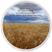 Round Beach Towel featuring the photograph Pray Without Ceasing by Lynn Hopwood