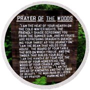 Prayer Of The Woods Round Beach Towel by Michelle Calkins