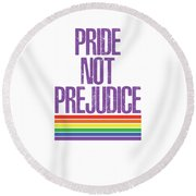 Round Beach Towel featuring the drawing Pride Not Prejudice by Heidi Hermes