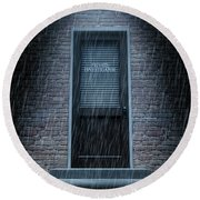 Private Eye Door Outside Rain Round Beach Towel