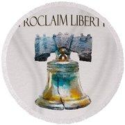 Proclaim Liberty Round Beach Towel