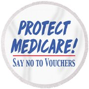 Round Beach Towel featuring the drawing Protect Medicare by Heidi Hermes