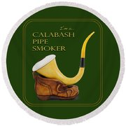 Proud To Be A Calabash Pipe Smoker Round Beach Towel
