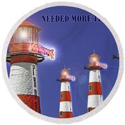 Providence - Needed More Than Ever Round Beach Towel