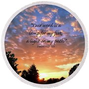 Round Beach Towel featuring the photograph Psalm 119 105 by Kerri Farley