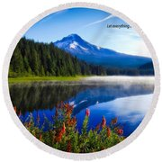 Round Beach Towel featuring the photograph Psalm 150 With Lake Trillium by Lynn Hopwood