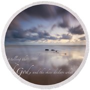 Psalm 19 1 Round Beach Towel