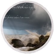 Psalm 62 2 Round Beach Towel