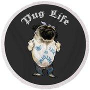 Pug Life Round Beach Towel