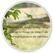 Round Beach Towel featuring the photograph Quiet Thoughts Serenity Prayer  by Jennifer Muller