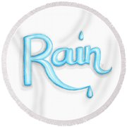 Round Beach Towel featuring the drawing Rain by Cindy Garber Iverson