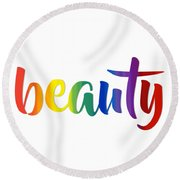 Rainbow Beauty Round Beach Towel