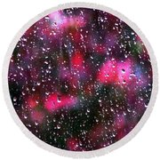 Raindrops At My Window Round Beach Towel by Angela Davies