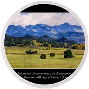 Reap A Harvest Round Beach Towel