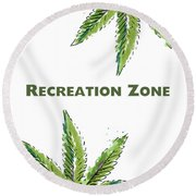 Recreation Zone Sign- Art By Linda Woods Round Beach Towel by Linda Woods