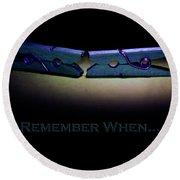 Remember When Blue Clothes Pins Card Round Beach Towel