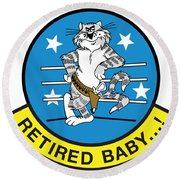 Retired Baby - Tomcat Round Beach Towel