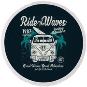 Ride The Waves Round Beach Towel