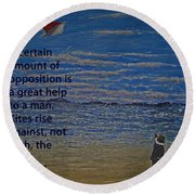 Rise Against The Wind Round Beach Towel by Ian  MacDonald