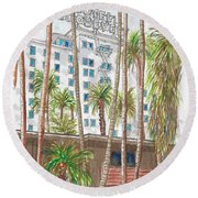 Roosevelt Hotel In Hollywood Blvd., Hollywood, California Round Beach Towel