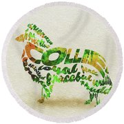 Round Beach Towel featuring the painting Rough Collie Watercolor Painting / Typographic Art by Ayse and Deniz