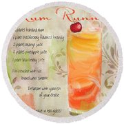 Rum Runner Mixed Cocktail Recipe Sign Round Beach Towel by Mindy Sommers