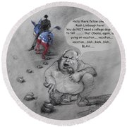 Rush Limbaugh After Obama  Round Beach Towel by Ylli Haruni