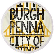 Rustic Style Pittsburgh Poster Round Beach Towel