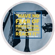 Salvador Dali Perfection Quote Round Beach Towel
