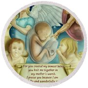 Sanctity Of Life Round Beach Towel