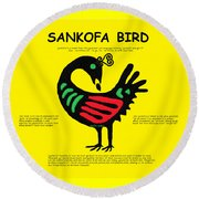 Sankofa Bird Of Knowledge Round Beach Towel