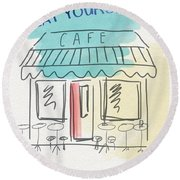 Seat Yourself Cafe- Art By Linda Woods Round Beach Towel