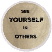 See Yourself #2 Round Beach Towel