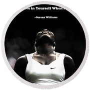 Serena Williams Quote 2a Round Beach Towel by Brian Reaves