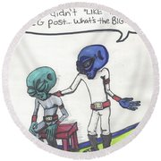 She Didn't Like Your Instagram Post. Round Beach Towel
