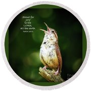 Round Beach Towel featuring the photograph Shout For Joy by Kerri Farley