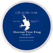 Sierran Tree Frog - White Graphic, White Text Round Beach Towel